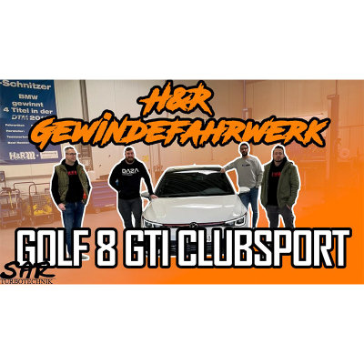 Golf 8 GTI Clubsport - Wir fahren zu H&R I SAR Turbotechnik I -